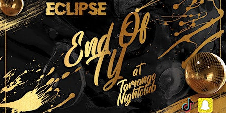 Eclipse Presents: End Of TY at Tamango Nightclub | June 2nd tickets