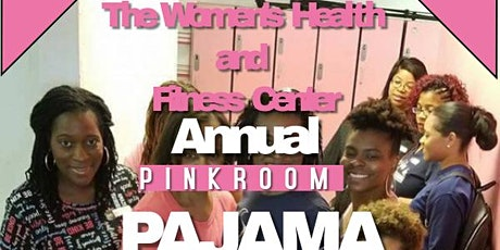 The Women's Health and Fitness Center 7th Annual Pajama Party tickets