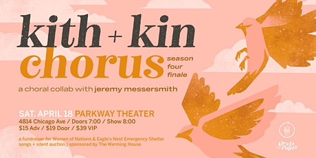 POSTPONED: Kith + Kin Chorus Season 4 Finale with jeremy messersmith tickets