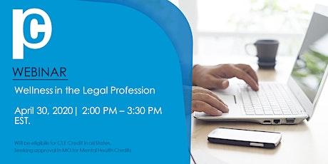 WEBINAR: Wellness in the Legal Profession tickets