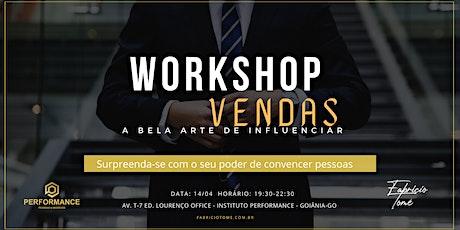 Workshop Vendas | A Bela Arte de Influenciar ingressos
