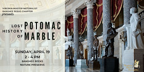 Lost History of Potomac Marble Presented by Virginia Master Naturalists tickets