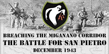 Breaching the Mignano Corridor - Battle for San Pietro - 23rd HQST Event 2020 tickets