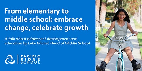 From elementary to middle school: embrace change, celebrate growth tickets