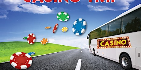 Casino Bus Trip tickets