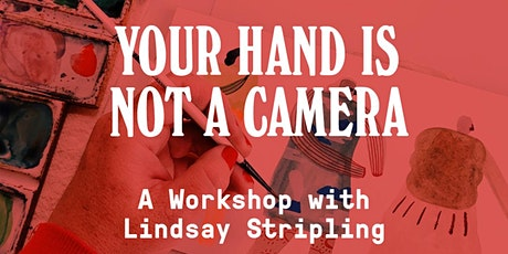 Your Hand Is Not A Camera tickets