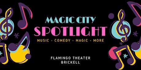 Magic City Spotlight tickets
