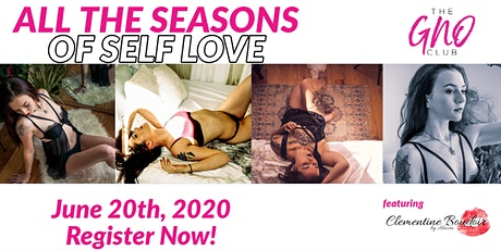 All the Seasons of Self Love GNO tickets