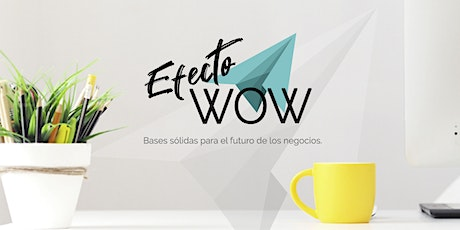 Efecto WOW tickets