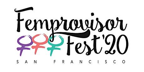 Femprovisor Fest '20 Show Pass tickets