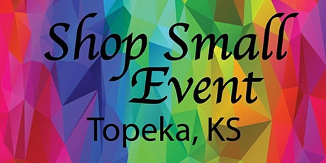 Shop Small in Topeka, KS! tickets