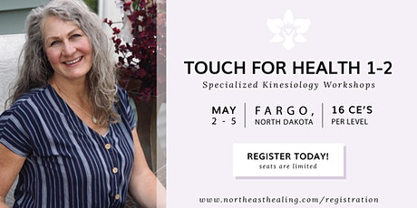 Touch for Health Level 1-2, Continuing Education Workshop in Fargo tickets
