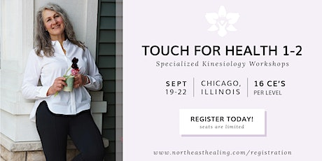 Touch for Health Level 1-2, Health CE Class in Chicago tickets