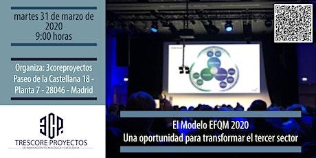 El Modelo EFQM 2020. Una oportunidad para transformar el tercer sector. entradas