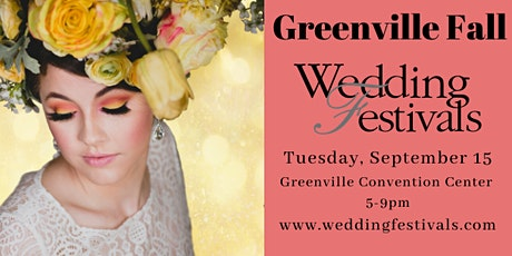 Fall Greenville Sept 15th, 2020 Wedding Festival tickets