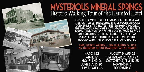 Historic Walking Tour of the Haunted Mineral Springs Hotel tickets