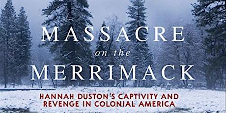 POSTPONED: Massacre on the Merrimack tickets