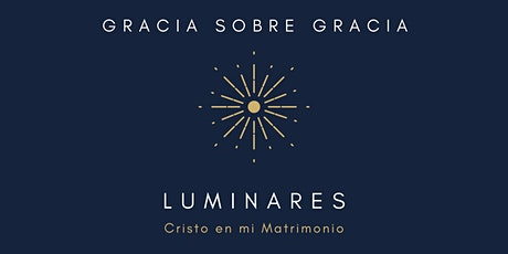 Luminares: Cristo en mi Matrimonio tickets