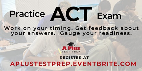 ACT Practice Exam & Free Parent Support Session. June 16. Get college admissions ready! tickets