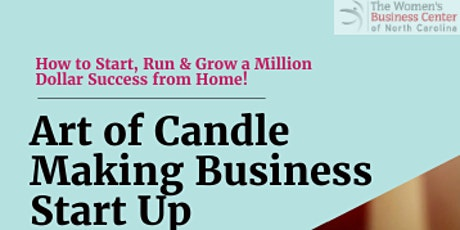 Home-Based Business 3 Day Series with CandleScience-Postponed Until Further Notice  tickets