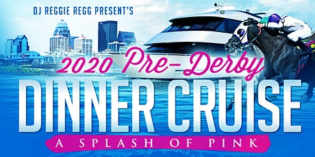 DJ Reggie Regg, 2020 Pre-Derby Dinner Cruise / 50th B-day Celebration tickets