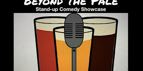 Beyond The Pale Comedy Show on April 25th tickets