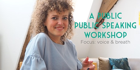 Public, public speaking workshop - focus: voice & breath (English) tickets