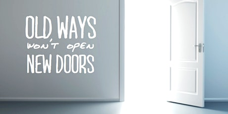 Old Ways Won't Open New Doors tickets