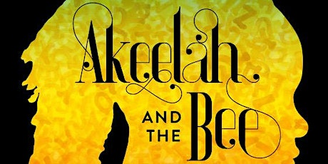 """""""AKEELAH and the BEE!"""" tickets"""