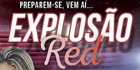 EXPLOSÃO RED ingressos