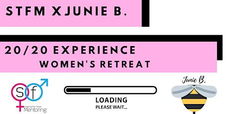 STFM x Junie B: 20/20 Vision Women's Retreat tickets