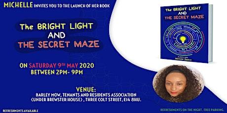 Michelle Love Book Launch- The Bright Light and The Secret Maze tickets