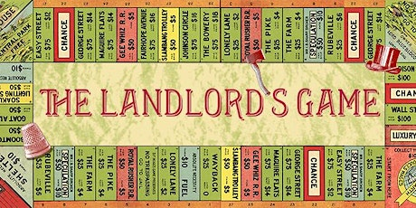 The Landlord's Game tickets