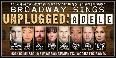 Broadway Sings Unplugged: A Tribute to ADELE tickets