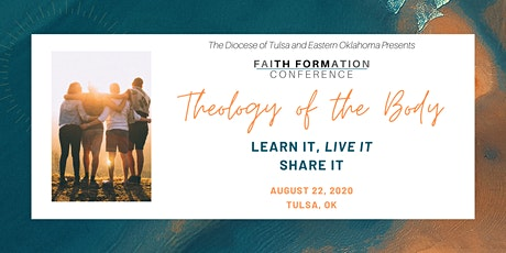 Faith Formation Conference - Theology of the Body: Learn It. Live It. Share It. tickets