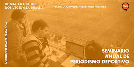 Seminario de periodismo deportivo - Instituto Eter Mar del Plata entradas
