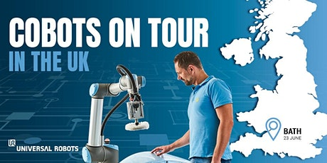 Cobot Automation Tour 2020 | Bath , rescheduled due to Covid-19 tickets