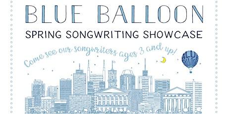 Nashville's 3rd Annual Blue Balloon Spring Songwriting Showcase tickets