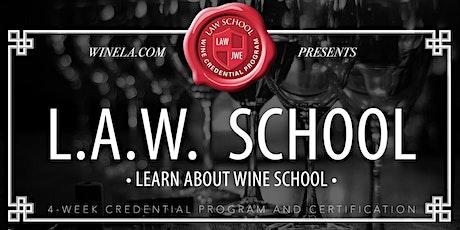 LearnAboutWine School- (AKA-LAW School) - 4 Week Program - POSTPONED tickets