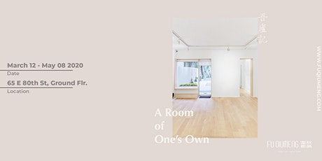 A Room of One's Own 吾盧记 : An Art Exhibition | in Upper East Side tickets