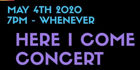 Vontaemadeit's Here I come concert tickets