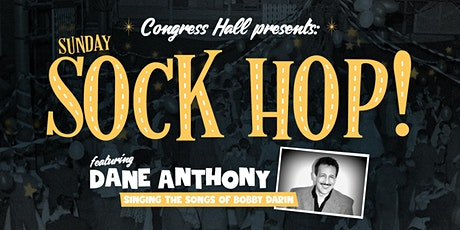 Sunday Sock Hop! Featuring Dane Anthony tickets