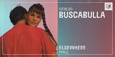 Buscabulla+%40+Elsewhere+%28Hall%29