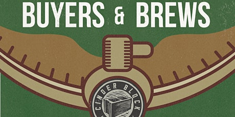 Buyers and Brews at Cinder Block Brewery - Educational Workshop tickets