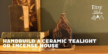 Handbuild a Ceramic Tealight or Incense House Workshop tickets