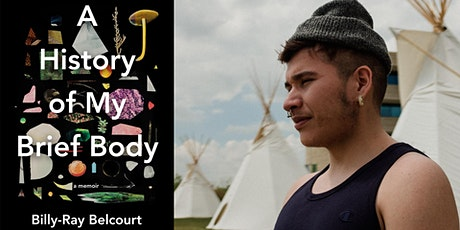 Billy Ray Belcourt Launches A History of My Brief Body tickets