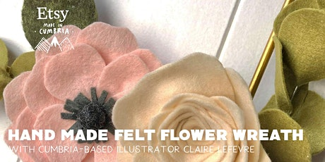 Hand Made Felt Flower Wreath Workshop tickets