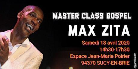 MASTER CLASS CHANT GOSPEL - animée par Max ZITA (Découverte et Perfectionnement) à Sucy en Brie (94) billets