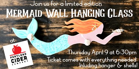 Paint & Pint 'Mermaid Wall Hanging' at Portland Cider Co April 9 tickets