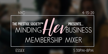 Minding Her Business Membership Mixer NY billets